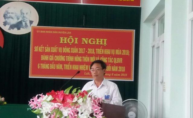 UBND huyện Lắk tổ chức Hội nghị Sơ kết sản xuất vụ Đông xuân 2017-2018; đánh giá tình hình thực hiện Chương trình MTQG xây dựng Nông thôn mới và công tác quản lý bảo vệ rừng 6 tháng đầu năm 2018