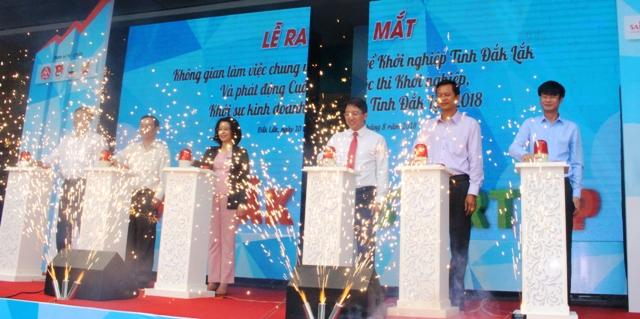 Ra mắt không gian làm việc chung về khởi nghiệp và phát động Cuộc thi khởi nghiệp, khởi sự kinh doanh Đắk Lắk