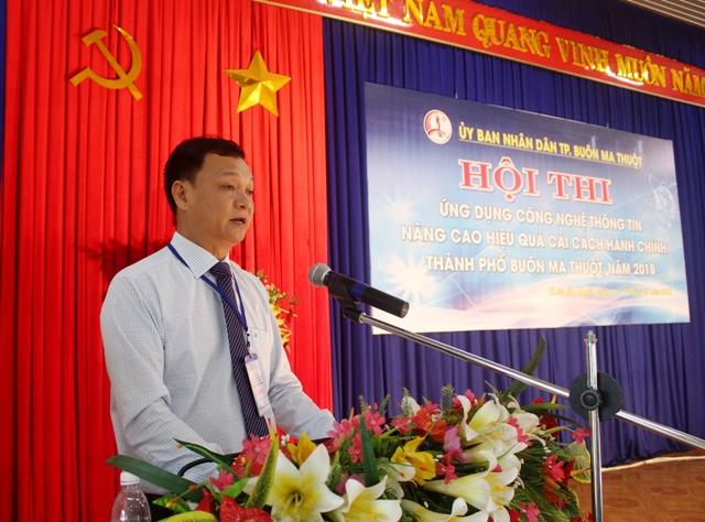 Khai mạc Hội thi ứng dụng công nghệ thông tin nâng cao hiệu quả cải cách hành chính thành phố Buôn Ma Thuột năm 2018