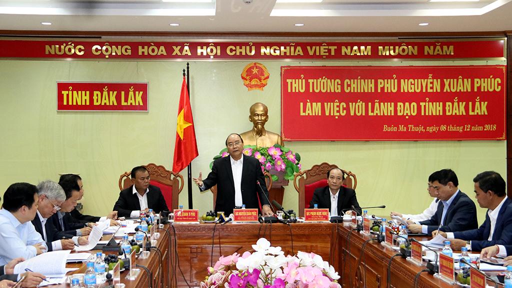Thủ tướng Chính phủ Nguyễn Xuân Phúc làm việc với lãnh đạo tỉnh Đắk Lắk