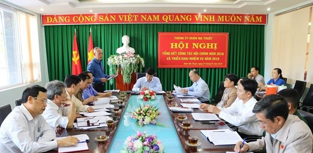 Thành ủy Buôn Ma Thuột tổ chức Hội nghị tổng kết công tác Nội chính năm 2018 và triển khai một số nhiệm vụ năm 2019