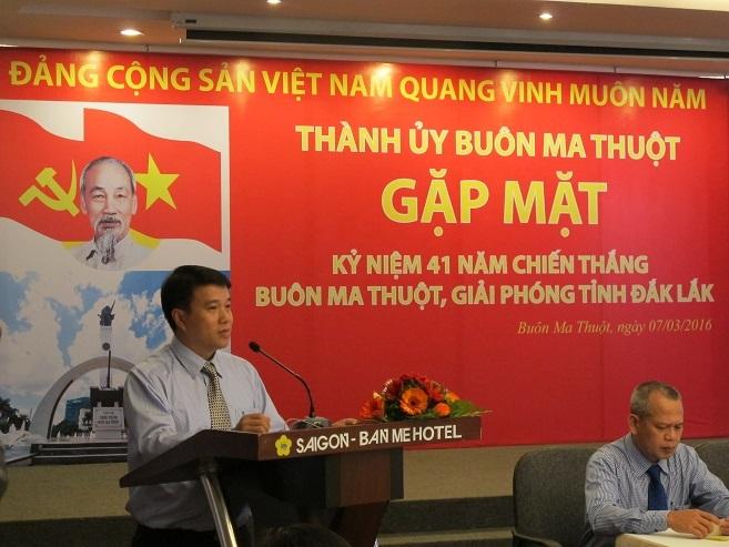 Thành ủy Buôn Ma Thuột gặp mặt kỷ niệm 41 năm Chiến thắng Buôn Ma Thuột, giải phóng tỉnh Đắk Lắk
