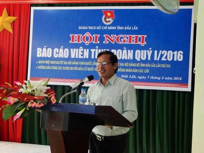 Tỉnh đoàn Đắk Lắk tổ chức quán triệt Nghị quyết Đại hội Đảng toàn quốc lần thứ XII cho đội ngũ báo cáo viên