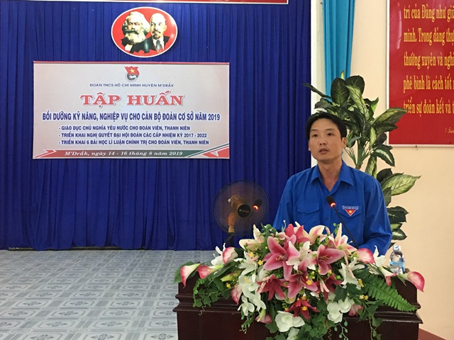 Huyện M'Drắk bồi dưỡng kỹ năng, nghiệp vụ cho đội ngũ cán bộ Đoàn cơ sở năm 2019