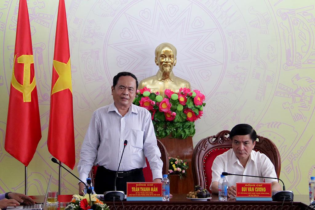 Chủ tịch Ủy ban Trung ương MTTQ Việt Nam Trần Thanh Mẫn làm việc với Thường trực Tỉnh ủy