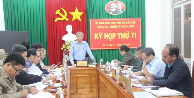 Ủy ban Kiểm tra Tỉnh ủy họp phiên đột xuất Kỳ họp thứ 71
