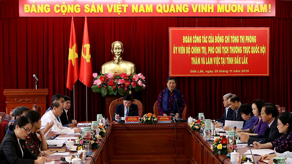 Phó Chủ tịch Thường trực Quốc hội Tòng Thị Phóng làm việc với Tỉnh ủy Đắk Lắk