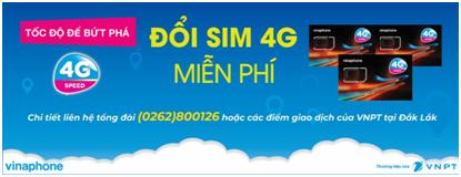 VinaPhone Đắk Lắk miễn phí đổi Sim 4G, tặng thêm 5GB Data