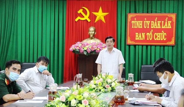 Đắk Lắk kiến nghị Trung ương các vấn đề liên quan việc tổ chức đại hội Đảng các cấp