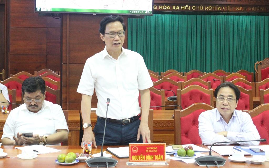 Thứ trưởng Bộ Xây dựng Nguyễn Đình Toàn làm việc với tỉnh Đắk Lắk