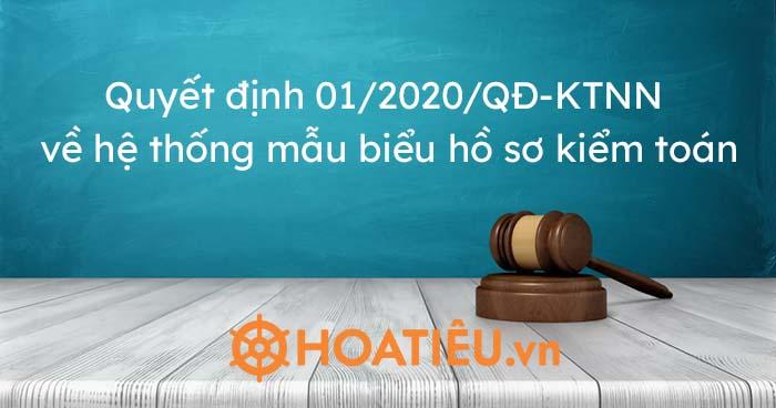 Triển khai Quyết định số 01/2020/QĐ-KTNN ngày 26/6/2020 của Kiểm toán nhà nước