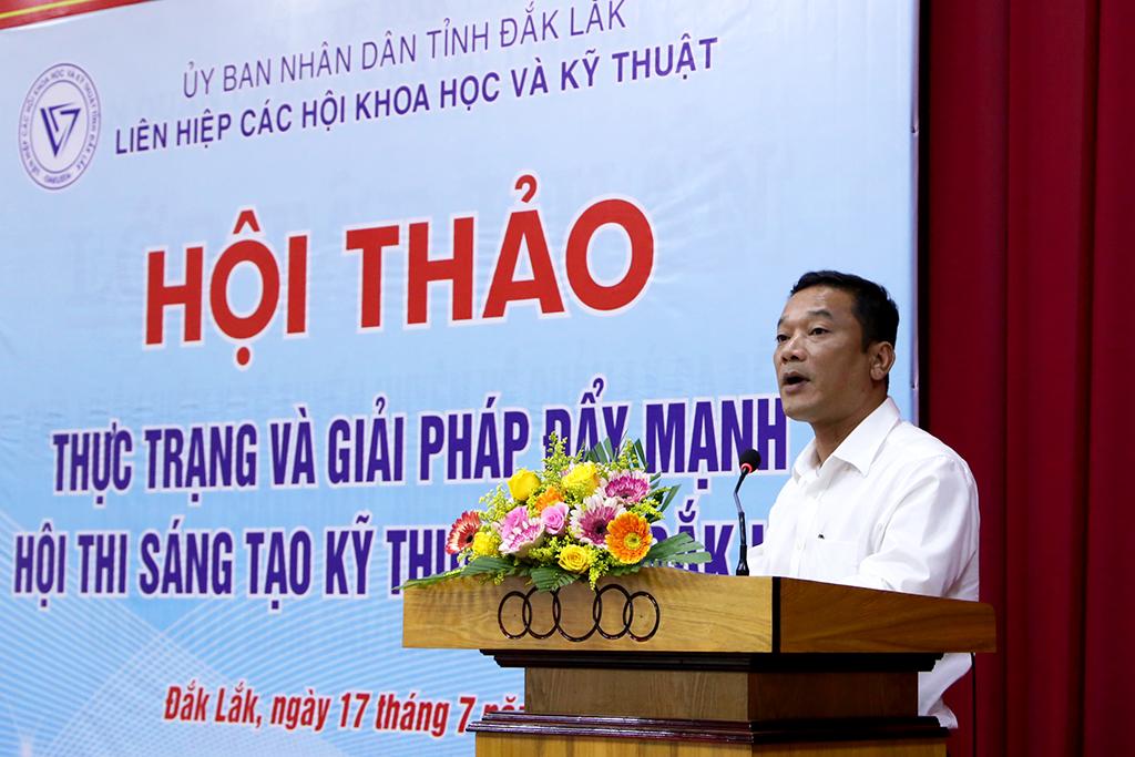 Hội thảo Thực trạng và giải pháp đẩy mạnh Hội thi Sáng tạo kỹ thuật tỉnh Đắk Lắk