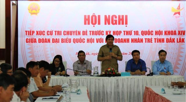 Đoàn Đại biểu Quốc hội tỉnh Đắk Lắk tiếp xúc cử tri chuyên đề với Hội Doanh nhân trẻ tỉnh Đắk Lắk