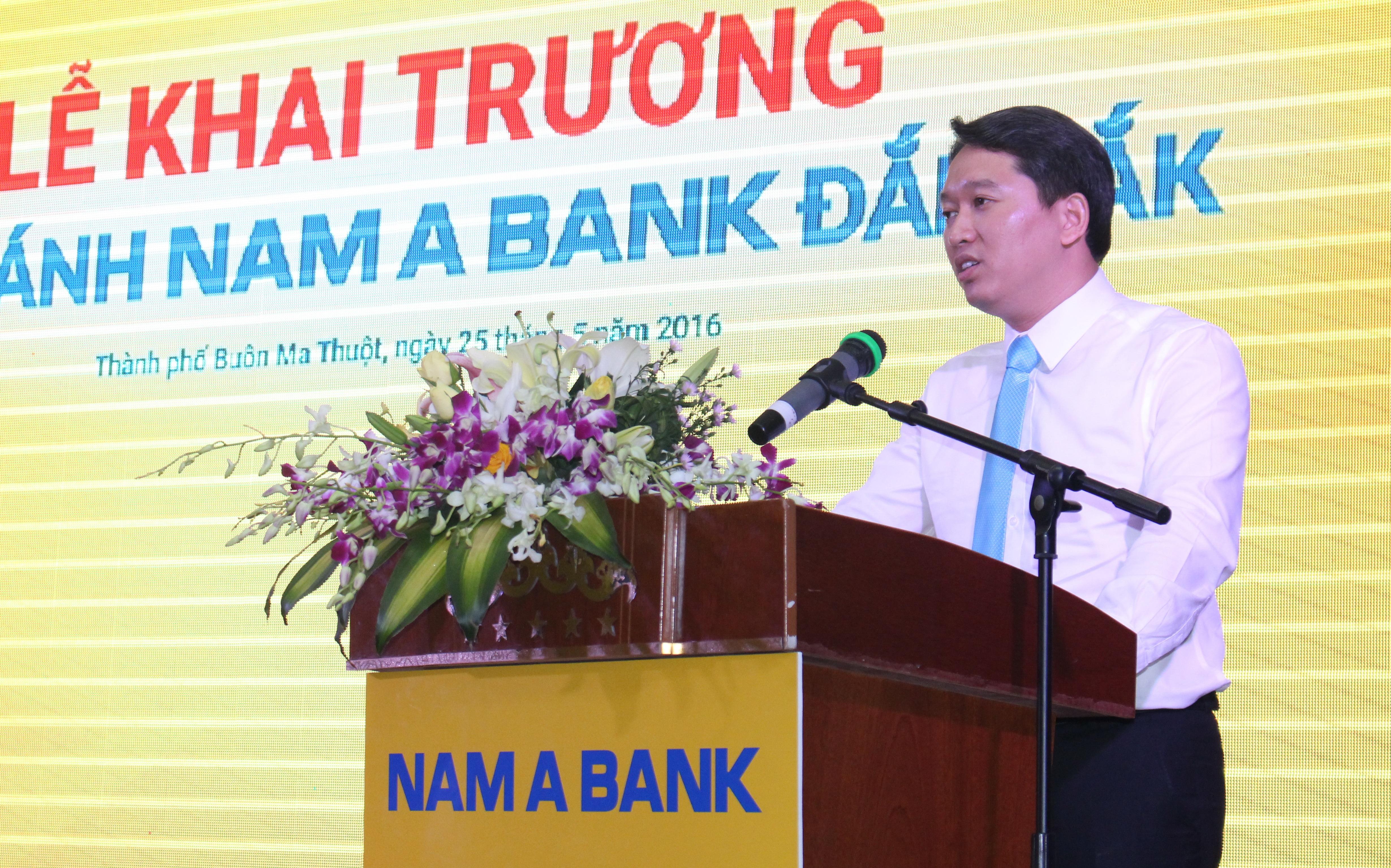 Lễ khai trương chi nhánh Ngân hàng Thương mại cổ phần Nam Á Đắk Lắk