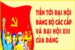 Tăng cường công tác thông tin, tuyên truyền Đại hội XIII của Đảng.
