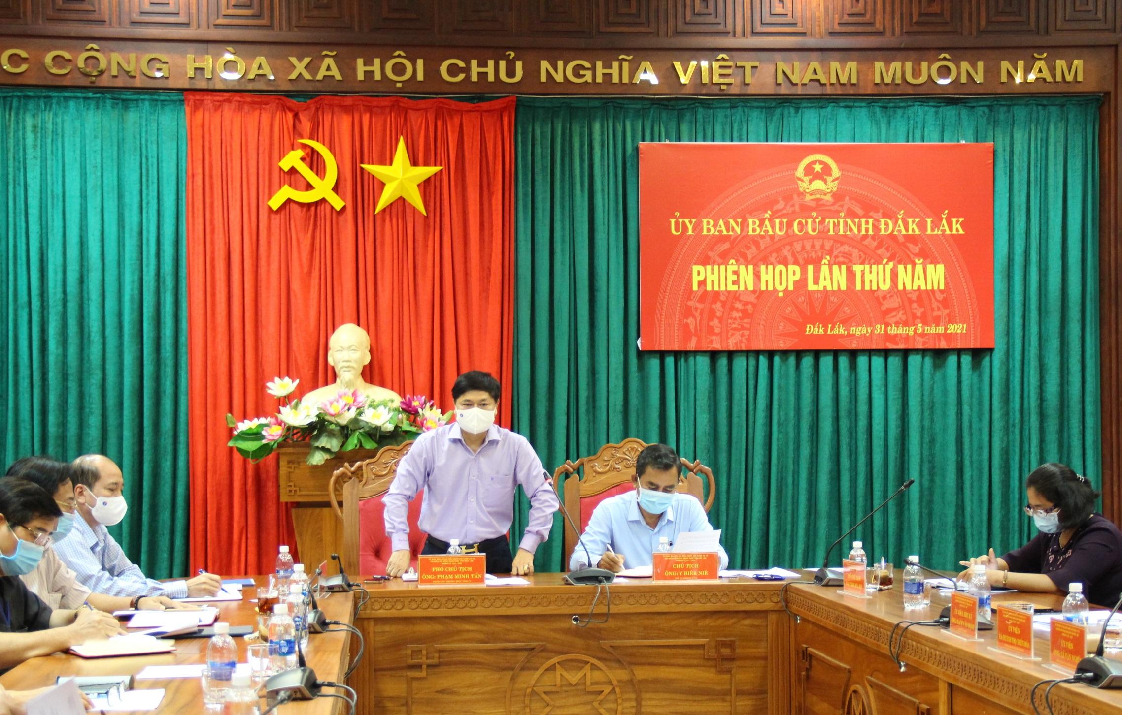 Ủy ban Bầu cử tỉnh Đắk Lắk họp phiên thứ 5
