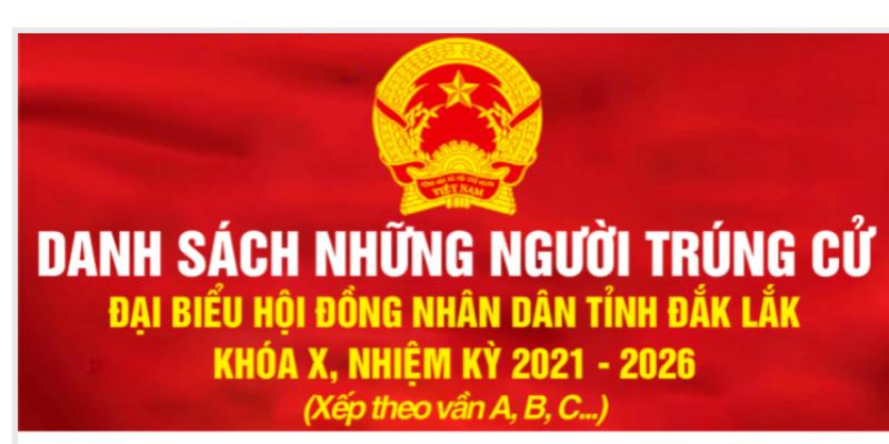 Công bố kết quả bầu cử và danh sách những người trúng cử  đại biểu HĐND tỉnh Đắk Lắk khóa X, nhiệm kỳ 2021-2026