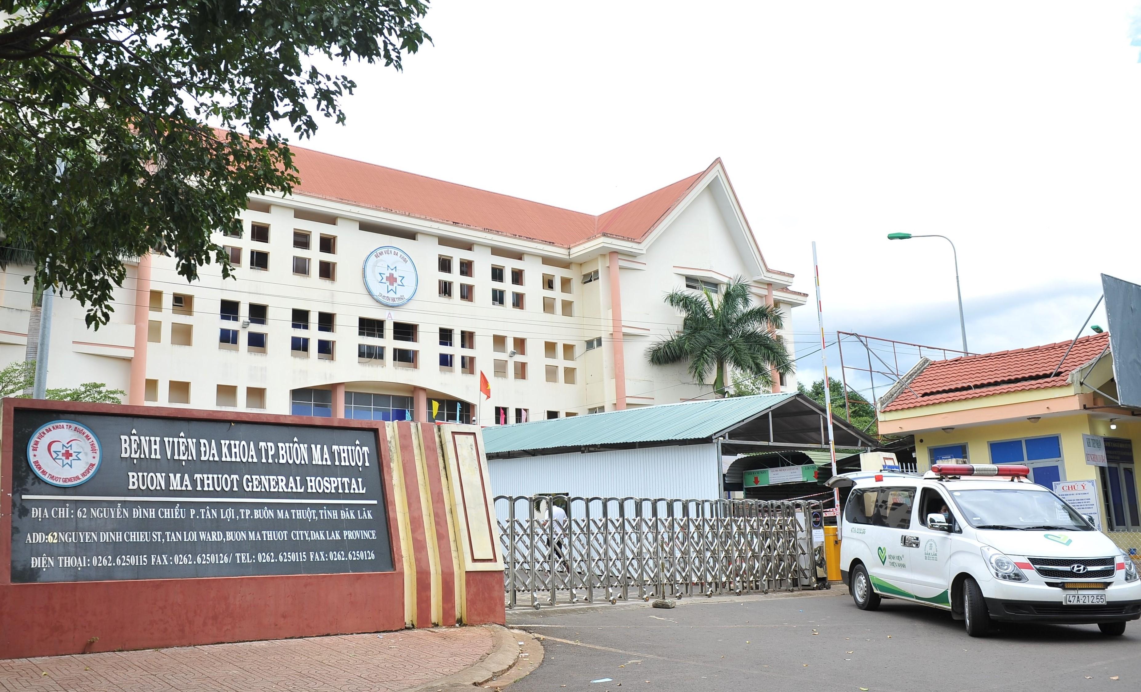 Tạm thời dừng hoạt động Bệnh viện Đa khoa TP. Buôn Ma Thuột do liên quan đến trường hợp test nhanh dương tính với SARS-CoV-2