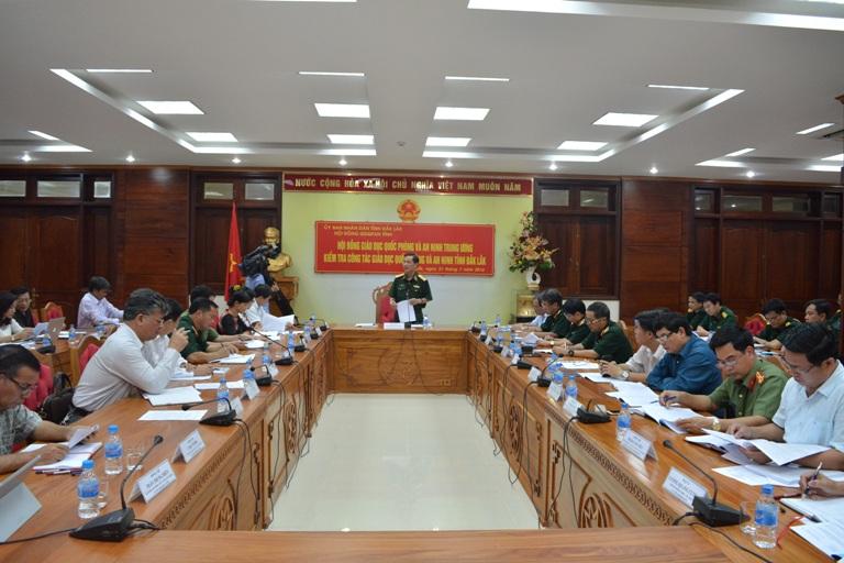 Hội đồng Giáo dục quốc phòng và an ninh Trung ương kiểm tra công tác giáo dục quốc phòng và an ninh tỉnh Đắk Lắk.