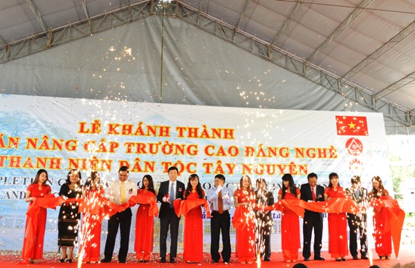 Khánh thành Dự án nâng cấp Trường Cao đẳng nghề Thanh niên dân tộc Tây Nguyên