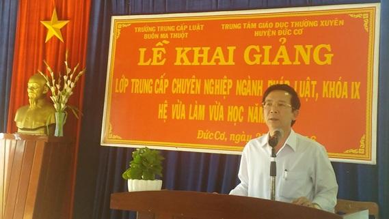 Trường Trung cấp Luật Buôn Ma Thuột tổ chức khai giảng trung cấp luật Khóa IX hệ vừa làm vừa học tại huyện Đức Cơ, tỉnh Gia Lai