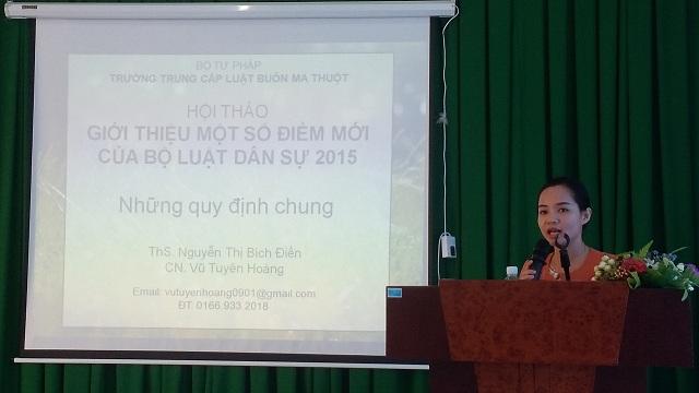 Trường Trung cấp Luật Buôn Ma Thuột tổ chức Hội thảo giới thiệu những điểm mới của Bộ luật Dân sự 2015.