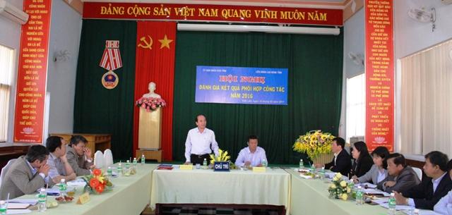 UBND tỉnh và Liên đoàn Lao động tỉnh sơ kết Quy chế phối hợp năm 2016