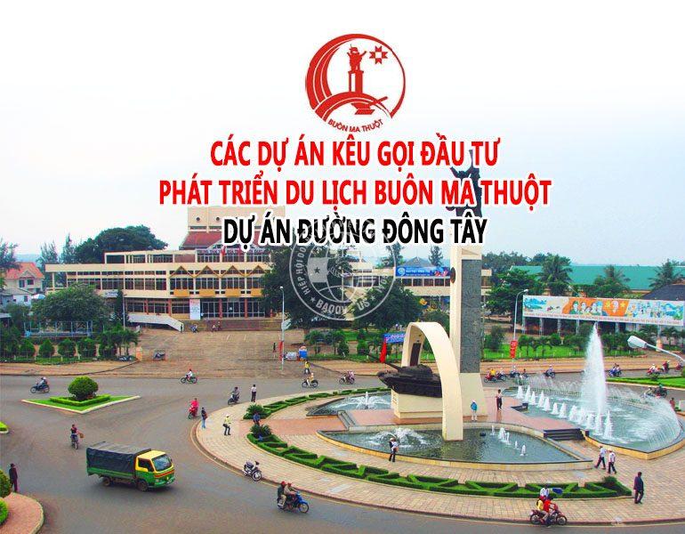 Kế hoạch vốn thực hiện dự án Đường Đông Tây thành phố Buôn Ma Thuột