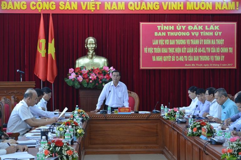 Ban Thường vụ Tỉnh ủy làm việc với Ban Thường vụ Thành ủy Buôn Ma Thuột về việc thực hiện nhiệm vụ Qúy I, phương hướng, nhiệm vụ quý II/2017.