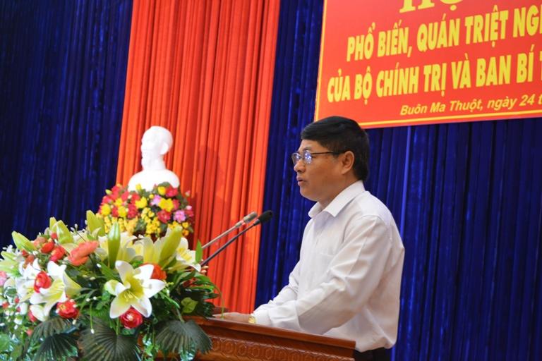 Hội nghị phổ biến, quán triệt Nghị quyết, các Chỉ thị của Bộ Chính trị và Ban Bí thư Trung ương Đảng.
