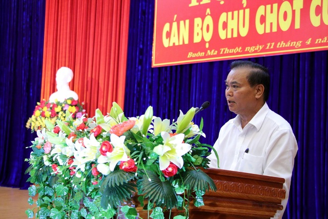 Hội nghị cán bộ chủ chốt tỉnh Đắk Lắk