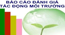 Phê duyệt quyết toán vốn đầu tư hoàn thành hạng mục báo cáo đánh giá tác động môi trường