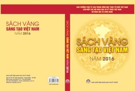 Tuyển chọn công trình sáng tạo khoa học và công nghệ để công bố trong Sách vàng Sáng tạo Việt Nam.