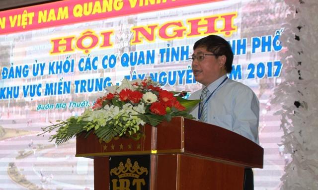 Hội nghị Đảng ủy khối các cơ quan tỉnh, thành phố khu vực Miền Trung và Tây Nguyên năm 2017.