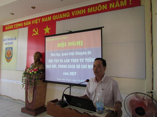 Đảng bộ Sở Tư pháp tổ chức Hội nghị quán triệt chuyên đề học tập và làm theo tư tưởng, đạo đức, phong cách Hồ Chí Minh năm 2017