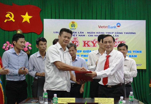 Ngân hàng VietinBank chi nhánh Đắk Lắk và Liên đoàn Lao động tỉnh ký kết chương trình hợp tác toàn diện.