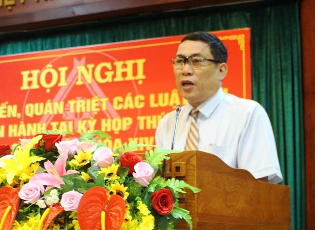 Hội nghị phổ biến, quán triệt các luật mới thông qua tại Kỳ họp thứ 3, Quốc hội khóa XIV.