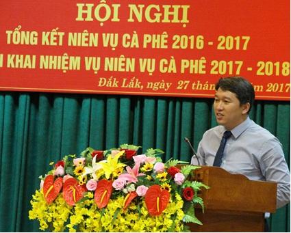 Hội nghị tổng kết niên vụ cà phê 2016-2017 và triển khai kế hoạch niên vụ 2017-2018
