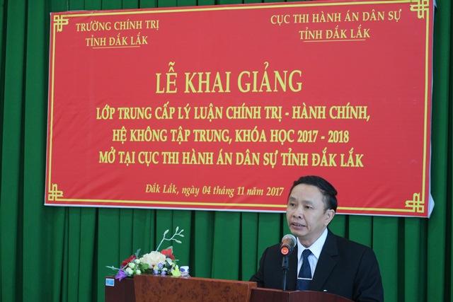 Trường Chính trị tỉnh Đắk Lắk đã phối hợp với Cục Thi hành án Dân sự tỉnh Đắk Lắk tổ chức Lễ khai giảng lớp Trung cấp lý luận chính trị - Hành chính