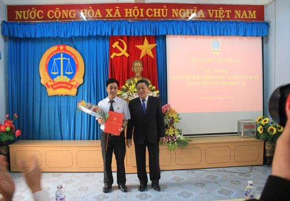 Tòa án nhân dân tối cao công bố và trao Quyết định bổ nhiệm chức vụ Phó Chánh án Tòa án nhân dân tỉnh Đắk Lắk
