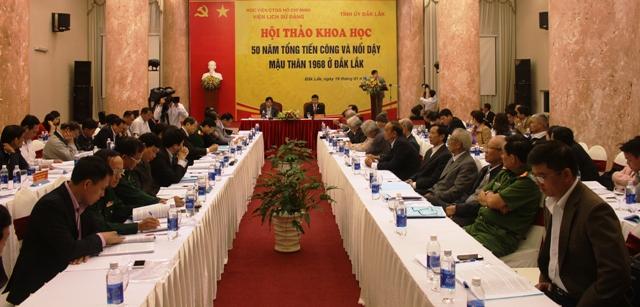 """Hội thảo khoa học """"50 năm Tổng tiến công và nổi dậy Mậu Thân 1968 ở Đắk Lắk"""""""