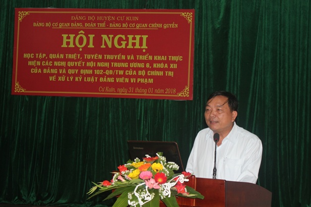 Đảng bộ cơ quan Đảng, Đoàn thể và Chính quyền huyện Cư Kuin học tập quán triệt Nghị quyết Hội nghị Trung ướng 6 khóa 12 của Đảng